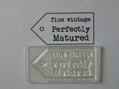 Tag stamp, Fine Vintage, Perfectly Matured