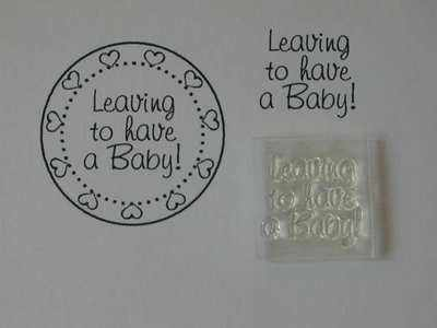 Leaving to have a Baby! Little Words stamp