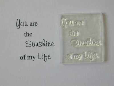 Sunshine of my Life, little verse stamp