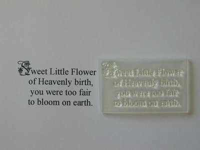 Sweet Little Flower, Baby Sympathy verse 4 line stamp