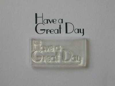 Deco style Have a Great Day stamp