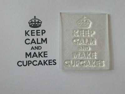 Keep Calm and Make Cupcakes, stamp