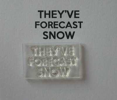 They've Forecast Snow stamp