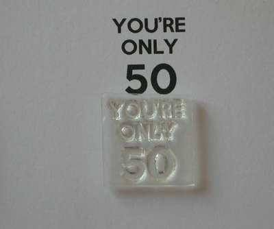 You're only 50 for Keep Calm stamp