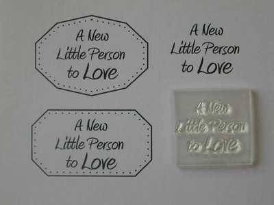 A new little Person to Love, clear stamp