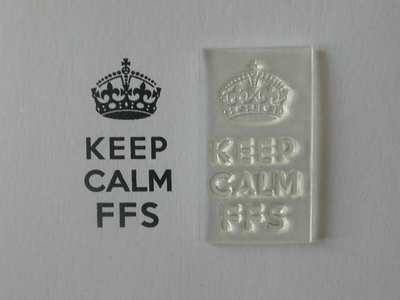 Keep Calm FFS stamp