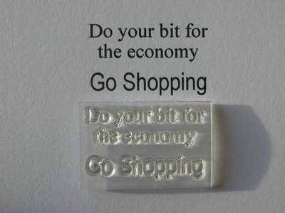 Do your bit for the economy, clear stamp
