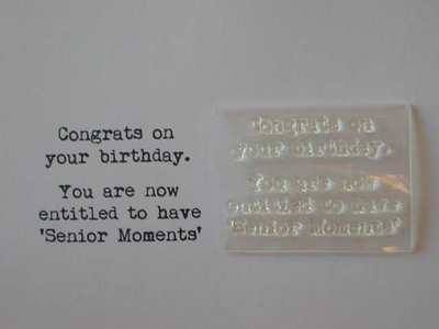 Senior Moments verse stamp, typewriter font