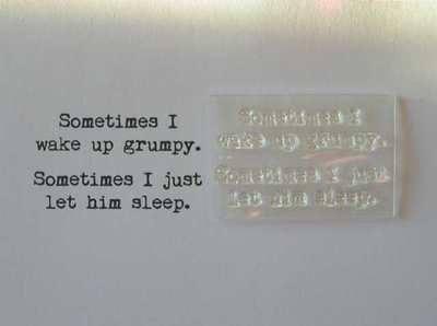 Wake up grumpy verse, typewriter font