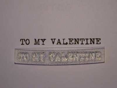 To My Valentine stamp, typewriter font