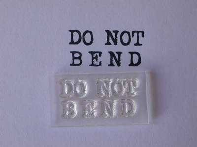 Do Not Bend stamp, typewriter font
