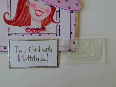 To a Girl with Hattitude!