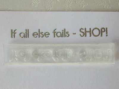 If all else fails - SHOP!