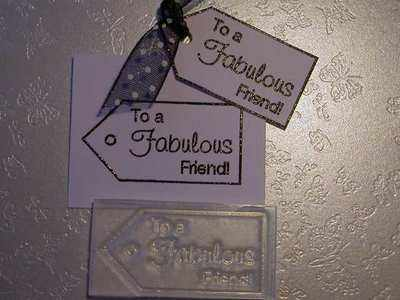 Tag, To a Fabulous Friend!