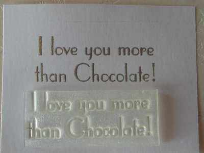 I love you more than Chocolate!
