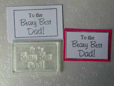 To the Beary Best Dad! framed text stamp