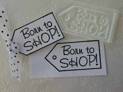 Tag, Born to Shop!