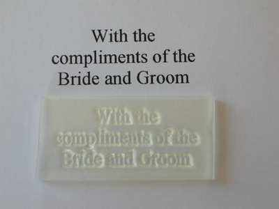 With the compliments of the Bride and Groom