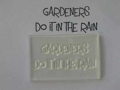 Gardeners do it in the rain