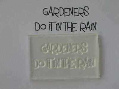 Gardeners do it in the rain