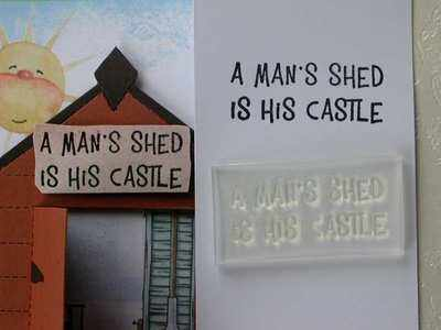A man's shed is his castle