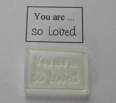 You are... so Loved