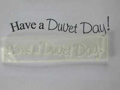 Have a Duvet Day!