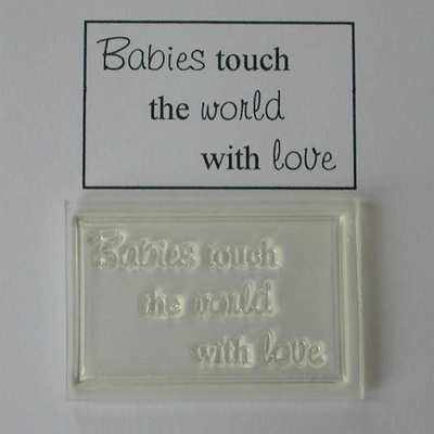 Babies touch the world with love, rubber stamp