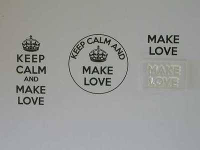 Make Love, for Keep Calm and, stamps