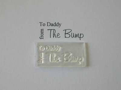 To Daddy from the Bump, stamp