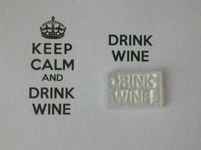 Drink Wine, for Keep Calm and, stamp