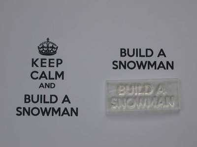 Build a Snowman, for Keep Calm and, stamp