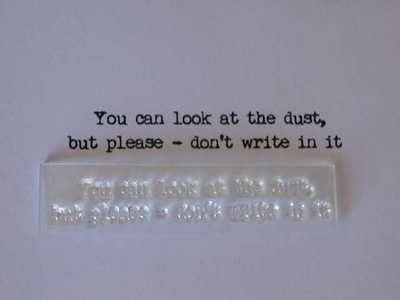 Do not write in the dust, typewriter font housework verse