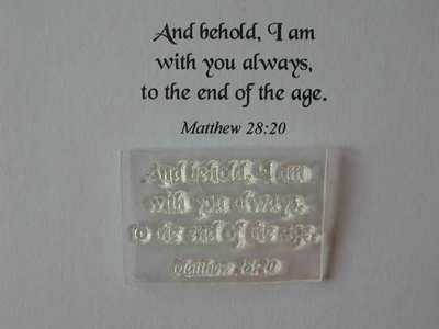 And behold I am with you, Matthew 28:20 old script stamp