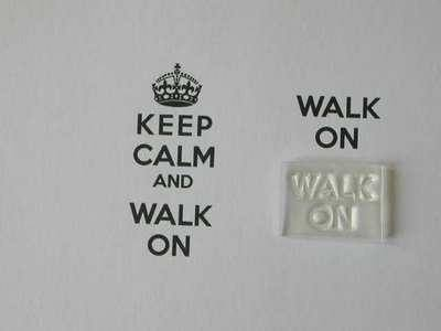 Walk On, for Keep Calm and, stamp