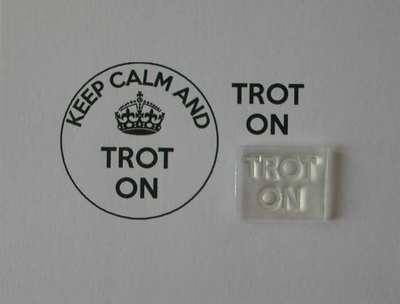 Trot On, for Keep Calm and, stamp