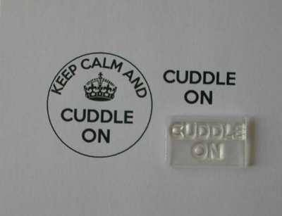 Cuddle On, for Keep Calm and, stamp