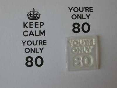 You're only 80 for Keep Calm stamp