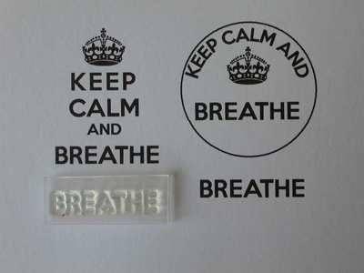 Breathe, for Keep Calm and, stamp