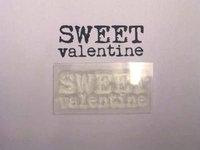 Sweet Valentine stamp, 2-line typewriter font