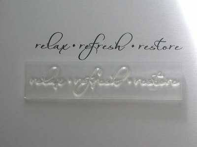 relax refresh restore sentiment stamp