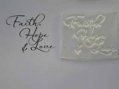 Faith, hope & love, script stamp