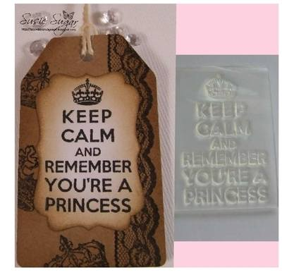Keep Calm and Remember You're a Princess, stamp