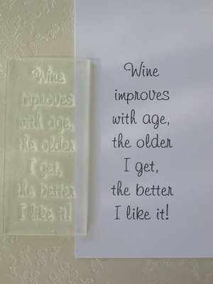 Wine improves with age, verse stamp
