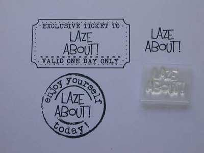 Laze About! little words stamp