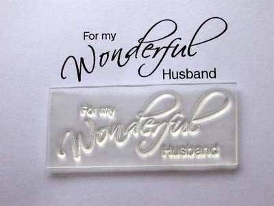 For my Wonderful Husband, script stamp