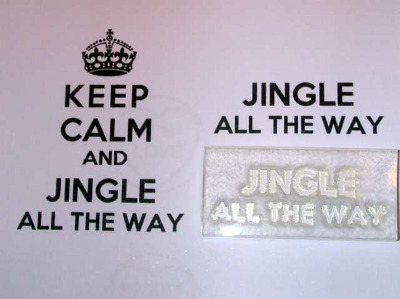 Jingle all the Way, for Keep Calm and, stamp