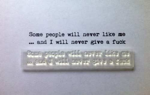 Some people will never like me, typewriter verse stamp