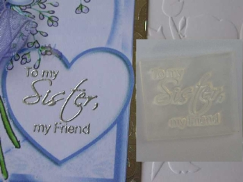 To my Sister, my Friend
