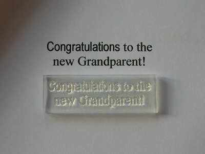 Congratulations to the new Grandparent! stamp